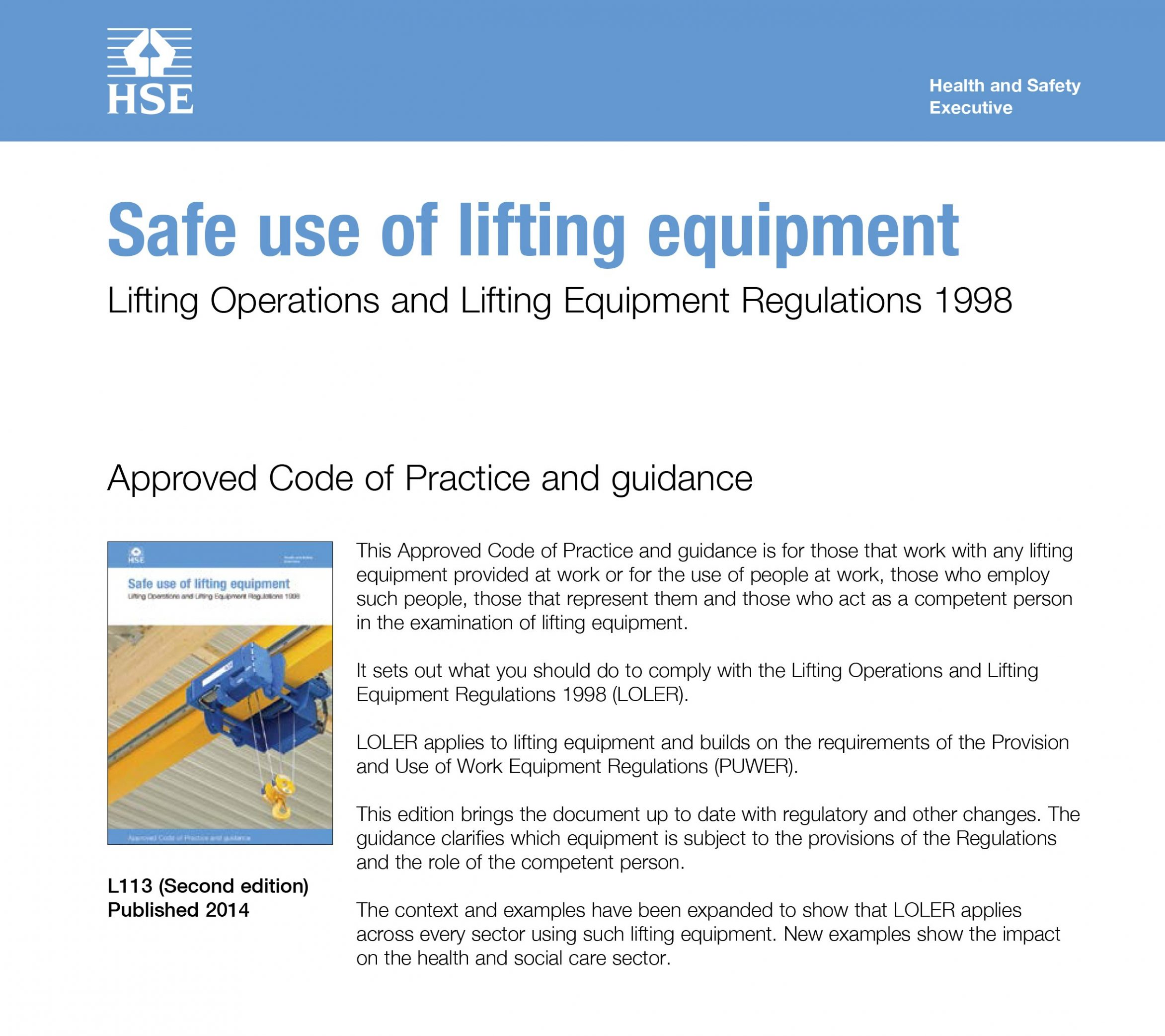 Approved Code of Practice and guidance on the Lifting Operations and Lifting Equipment Regulations (LOLER).